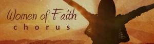 women of faith chorus banner